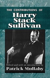 Contributions of Harry Stack Sullivan
