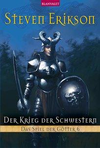 Das Spiel der Götter 06. Der Krieg der Schwestern