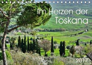 Im Herzen der Toskana (Tischkalender 2017 DIN A5 quer)