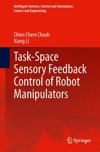 Task-Space Sensory Feedback Control of Robot Manipulator