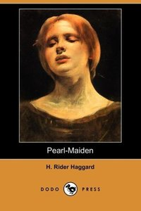Pearl-Maiden (Dodo Press)