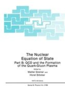 The Nuclear Equation of State: Part B