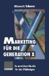 Marketing für die Generation X