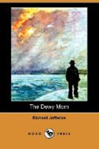 The Dewy Morn (Dodo Press)