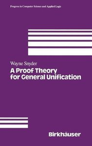A Proof Theory for General Unification