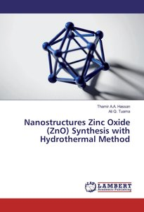 Nanostructures Zinc Oxide (ZnO) Synthesis with Hydrothermal Meth