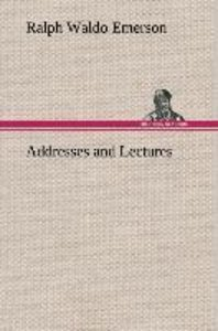 Addresses and Lectures