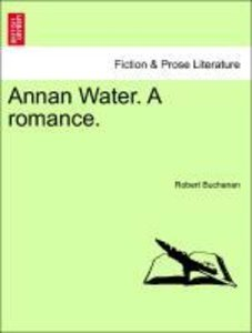 Annan Water. A romance. VOL. III