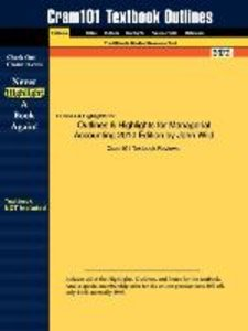 Outlines & Highlights for Managerial Accounting 2010 Edition by