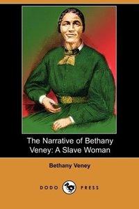 The Narrative of Bethany Veney