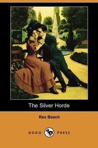 The Silver Horde (Dodo Press)
