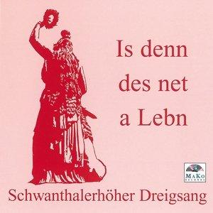 Is den des net a Lebn