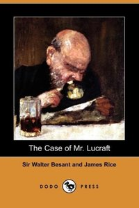 The Case of Mr. Lucraft (Dodo Press)