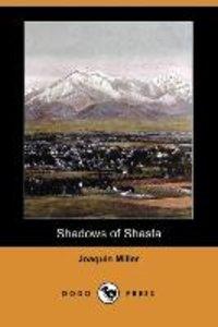 SHADOWS OF SHASTA (DODO PRESS)