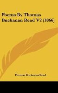 Poems By Thomas Buchanan Read V2 (1866)