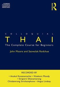 Colloquial Thai: The Complete Course for Beginners