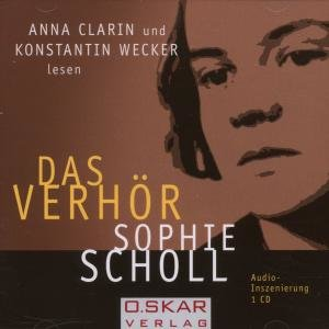 Sophie Scholl - Das Verhör. CD