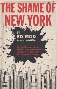 The Shame of New York: The Inside Story of the Secret Crime King