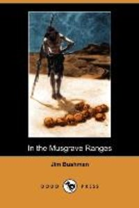 In the Musgrave Ranges (Dodo Press)