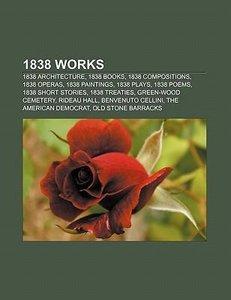 1838 works