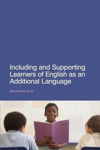 Including and Supporting Learners of English as an Additional La