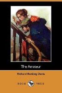 The Amateur (Dodo Press)