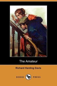 The Amateur (Dodo Press)
