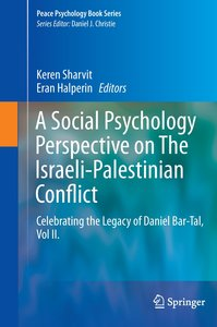 A Social Psychology Perspective of The Israeli-Palestinian Confl