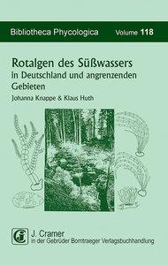 Rotalgen des Süßwassers in Deutschland und in angrenzenden Gebie