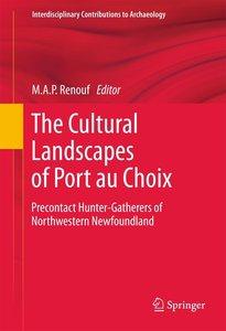The Cultural Landscapes of Port au Choix
