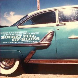 Bucket Full of Blues