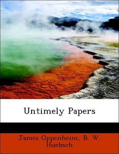 Untimely Papers