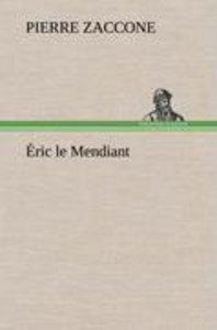 Éric le Mendiant