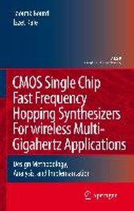 CMOS Single Chip Fast Frequency Hopping Synthesizers For Wireles