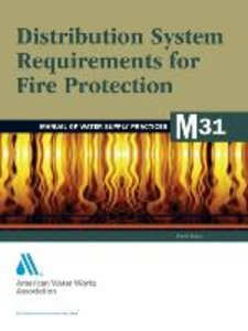 Distribution System Requirements for Fire Protection