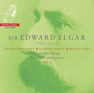 Elgar: Complete Songs for Voice and Piano Vol.2