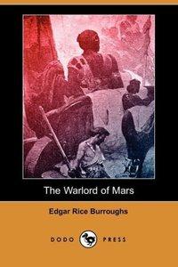 The Warlord of Mars (Dodo Press)