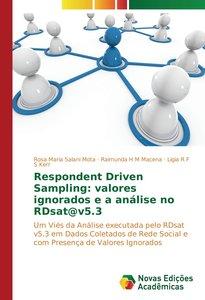 Respondent Driven Sampling: valores ignorados e a análise no RDs