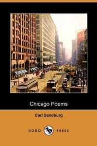 Chicago Poems (Dodo Press)