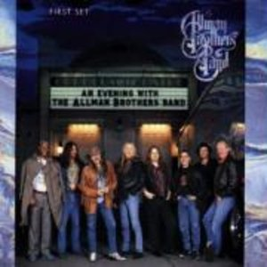 An Evening With The Allman Brothers Band,First Se