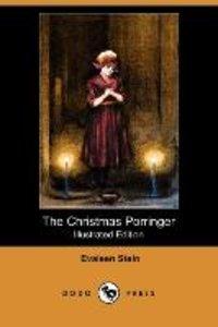 The Christmas Porringer (Illustrated Edition) (Dodo Press)