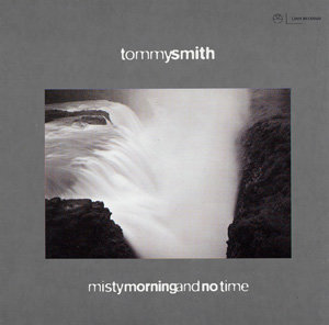 Tommy Smith Misty morning