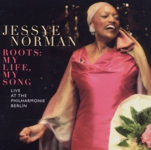 Jessye Norman-Roots: My Life,My Song