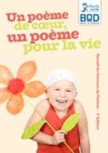 Un poème de coeur, un poème pour la vie - Edition 2010