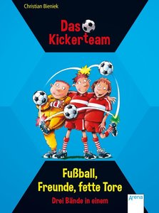 Bieniek, C: Fußball, Freunde, fette Tore