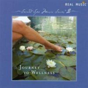 Journey to Wellness-Sacred Spa Music Series 2