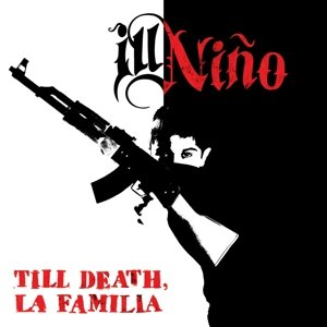 Till Death,La Familia