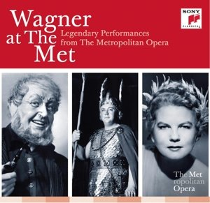 Wagner at the MET: Legendary Performances