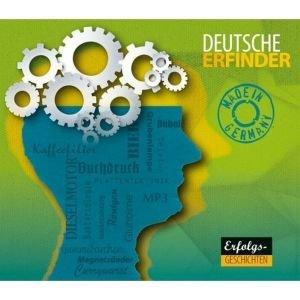 Made In Germany-Vom Erfolg deutscher Erfinder und