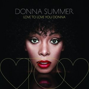 Love To Love You Donna (Ltd.Ed.)